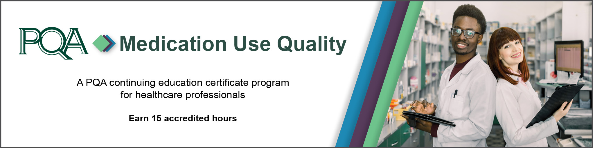 Medication Use Quality - An Education Training and Certificate Program