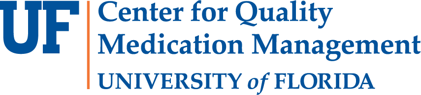 Center for Quality Medication Management University of Florida